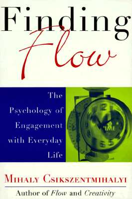 Finding Flow By Csikszentmihalyi, Mihaly