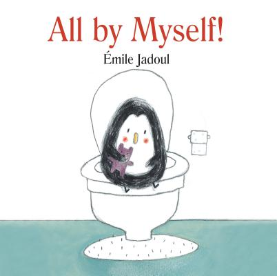 All by Myself! By Jadoul, Emile
